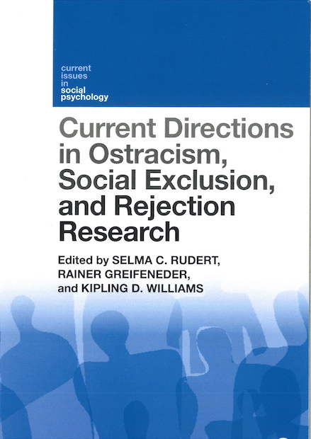 Current Directions in Ostracism, Social Exclusion and Rejection Research